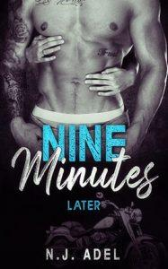 Nine Minutes Later by author N.J. Adel. Book One cover.