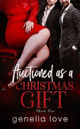 Auctioned as a Christmas Gift by author Genelia Love. Book One cover.