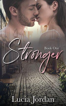 Stronger by author Lucia Jordan. Book One cover.