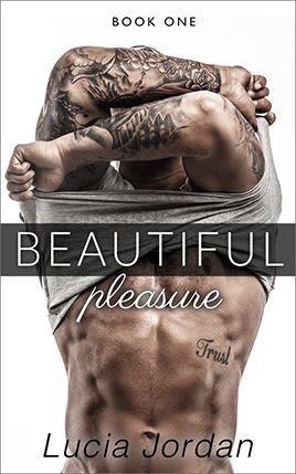 Beautiful Pleasure by author Lucia Jordan. Book One cover.