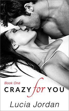 Crazy For You by author Lucia Jordan. Book One cover.