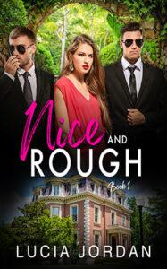 Nice And Rough by author Lucia Jordan. Book One cover.