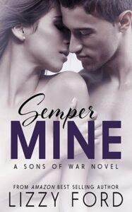 Semper Mine by author Lizzy Ford. Book One cover.