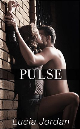 Pulse by author Lucia Jordan. Book One cover.
